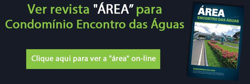 """Online revista """"ÁREA"""" para condomínio Encontro das Águas"""